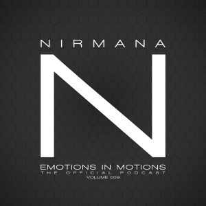 Emotions In Motions Official Podcast 009 by Nirmana / Punkmoses