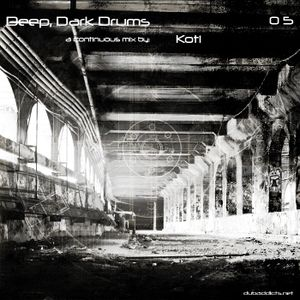 Deep, Dark Drums 05