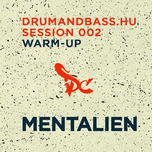 Mentalien - Drumandbass.hu Session 002 warm-up