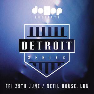 Dollop Detroit Series - Mix by Arne VB (dollop)