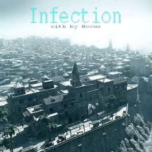 Infection #4 with by Dj Hocus