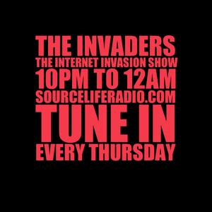The Internet Invasion Show - ((4.14.16))