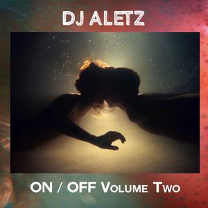 Dj Aletz - On / Off Volume 2 (Mixtape)