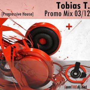 Tobias T. ProgressiveHouseMix