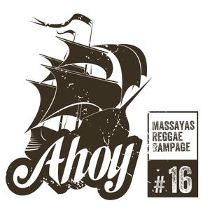 Ahoy! Massaya's Reggae Rampage #16
