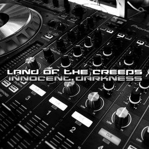Dj INNOCENT DARKNESS LAND OF THE CREEPS EP#5 2021