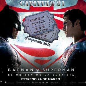 """Capitulo 21 """"Batman VS Superman: El Origen De La Justicia"""""""