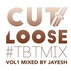 Cutloose Throwback mix 18 June 2015 Mixed By DJ Jayesh