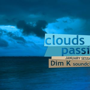 Clouds passing...set by Dim K -  January Session (2013)