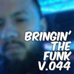 BRINGIN' THE FUNK V.044