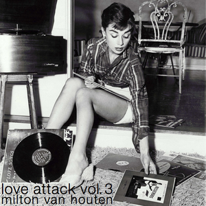 Love Attack Vol. 3 - Milton Van Houten