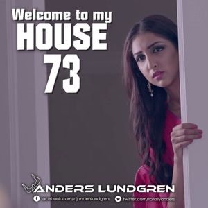 Welcome To My House 73