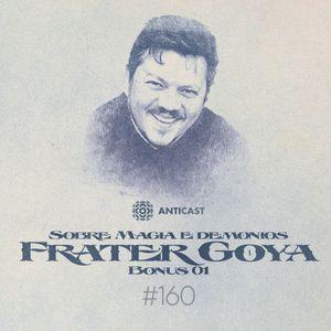 [AC160] Faixa Bônus 1 – Entrevista com Frater Goya