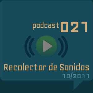 RECOLECTOR DE SONIDOS 021 - 10/2011