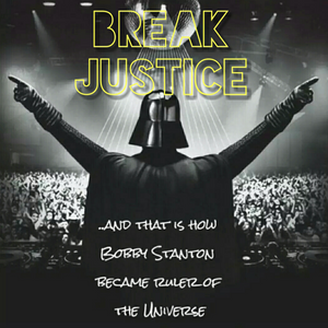 Break Justice - Bobby StantonDj