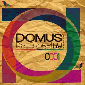001 Uno - Domus Sessions Mixed by Do-Funkk