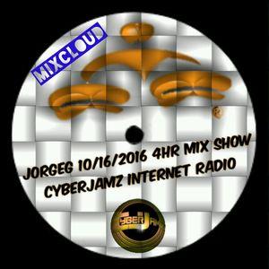 10/16/2016 Curious Jorge G Show 4hr Mix-set via Cyberjamz Internet Radio