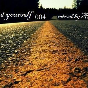Find Yourself 004 - mixed by AzteCa