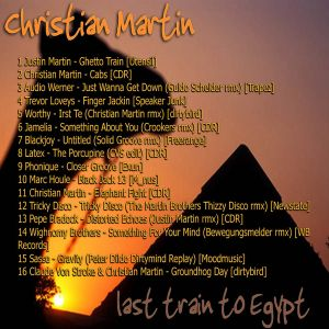 Christian Martin - last train to egypt (2007)