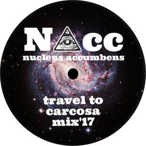 (NAcc) Travel To Carcosa Mix'17