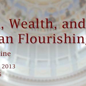 Work, Wealth, and Human Flourishing