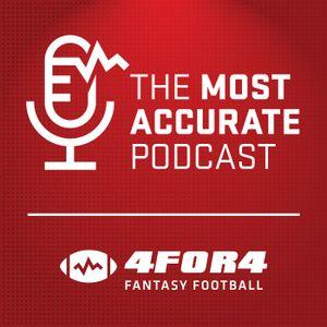 2016E11 The Most Accurate Podcast -- 4for4.com Fantasy Football