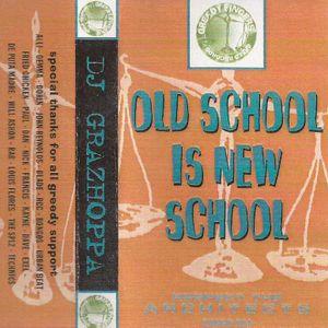 DJ Grazhoppa - Old School Is New School