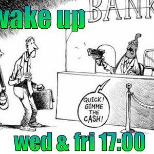"""WAKE UP """"banks..."""" (10/04/13)"""