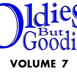 Oldies But Goodies: Vol 7