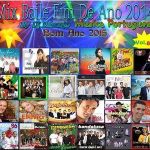 Mix Baile Fim de Ano 2014 Vol.8 By Dj.Discojo