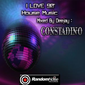 I Love 90 39 House Music By Constadin0 Mixcloud