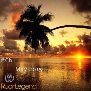 #Chill : May 2015