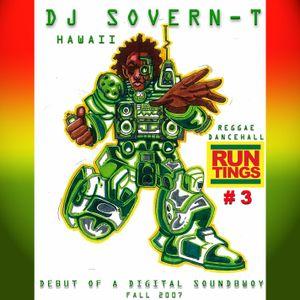 Run Tings Vol. 3 (Reggae Mix)_DJ SOVERN-T_2006
