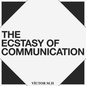 Yajñaradio 2/11 ় The Ecstasy of Communication  ় Víctor M. Hidalgo