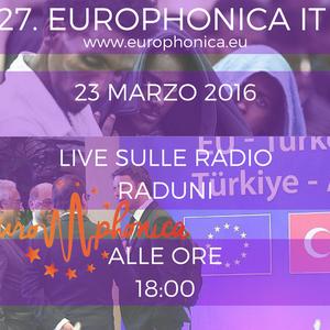 #IT EUROPHONICA - UE SOTTO ATTACCO & ACCORDI CON ANKARA - 23.03.2016