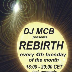 DJ MCB presents REBIRTH 001 on EssentialFM