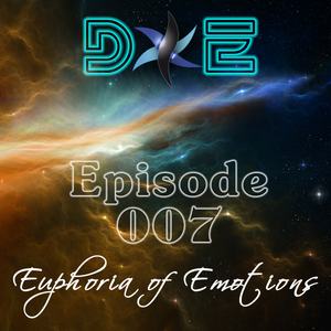 D&E - Euphoria of Emotions Episode 007 (23.06.2013)