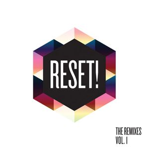 Reset! - The ReMixtape Vol. 1