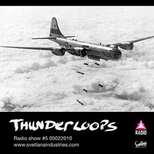 Thunderloops #5 05022010