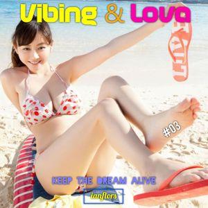 Vibing & Lova #03 By Ianflors