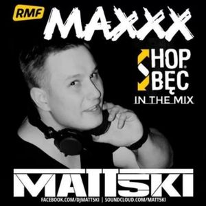 Matt5ki - Hop Bec In The Mix @ RMF Maxxx [08-02-2014]