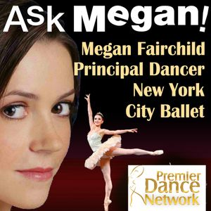 04 ~ Megan Fairchild interviews New York City Ballet Principal dancer Sara Mearns!