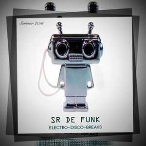 Sr de Funk-Summer Session 2015-electro-disco-breaks