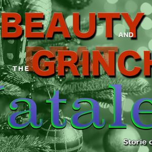 Beauty and the Grinch