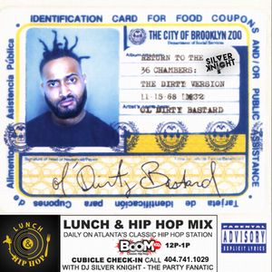 Lunch & Hip Hop with Dj Silver Knight feat. Southern Hip Hop