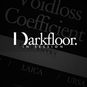 Darkfloor in Session 016 + Laica