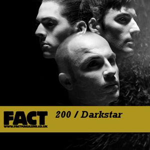 FACT Mix 200: Darkstar