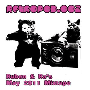 RETROPOD002 - Ruben & Ra mixtape (May 2011)