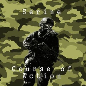 Serine - Course of Action