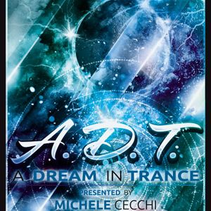 Michele Cecchi presents A Dream In Trance Chapter16